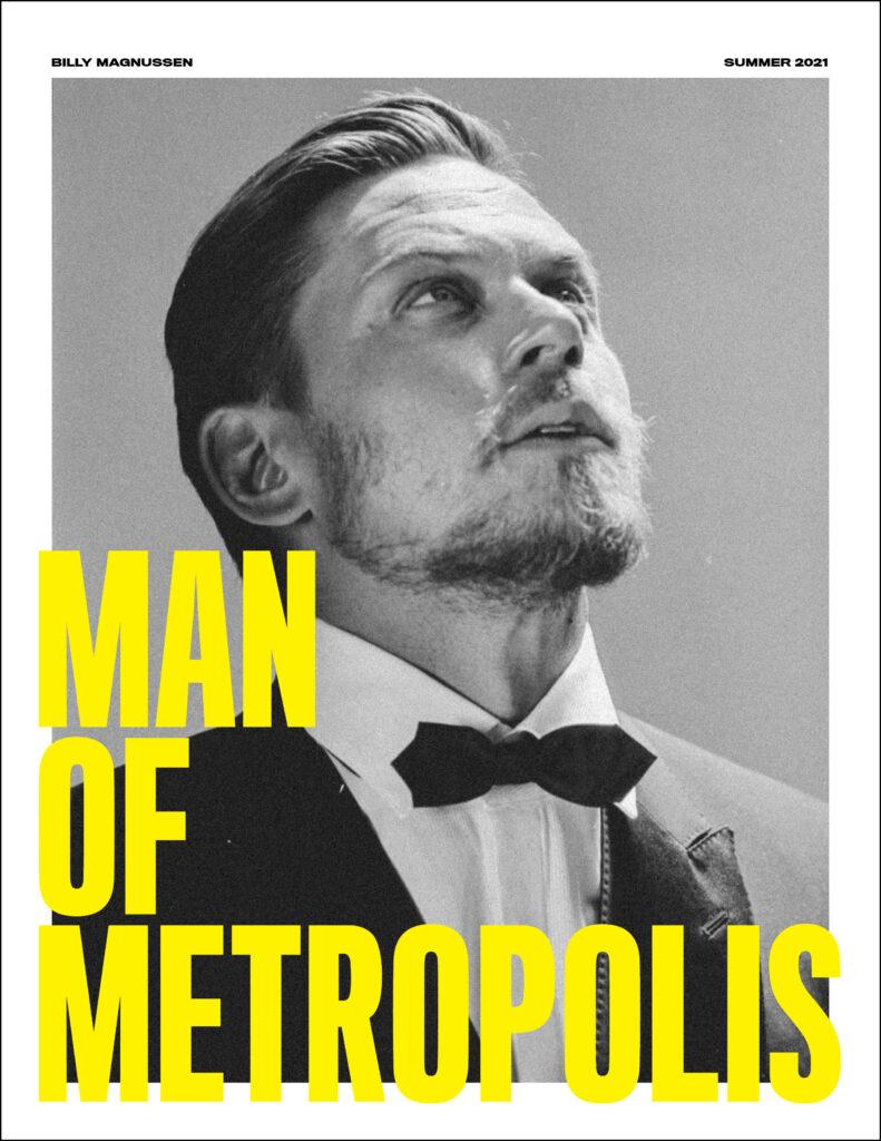 ManOfMetropolis BillyMagnussenCover Website 791x1024 - slider, face-time, entertainment - Billy Magnussen -  - Billy Magnussen